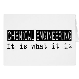 Chemical Engineering It Is Card