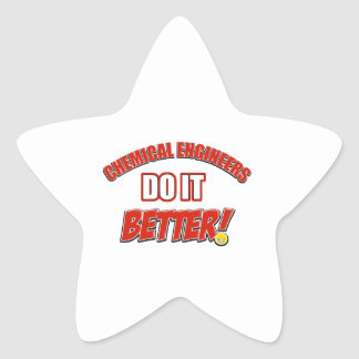 Chemical Engineers do it better Star Sticker