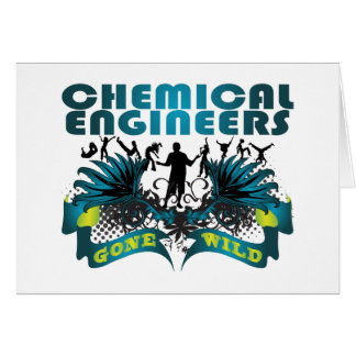Chemical Engineers Gone Wild Card