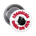 chemicals make me sick - mask 6 cm round badge
