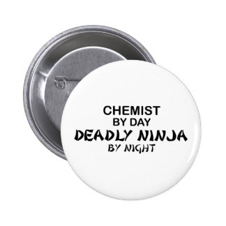 Chemist Deadly Ninja by Night 6 Cm Round Badge