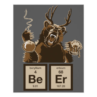 Chemistry bear discovered beer poster