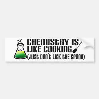 Chemistry Cooking Bumper Sticker