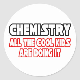 Chemistry...Cool Kids Stickers