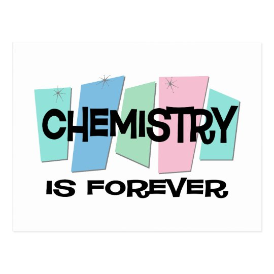 Chemistry Is Forever Postcard