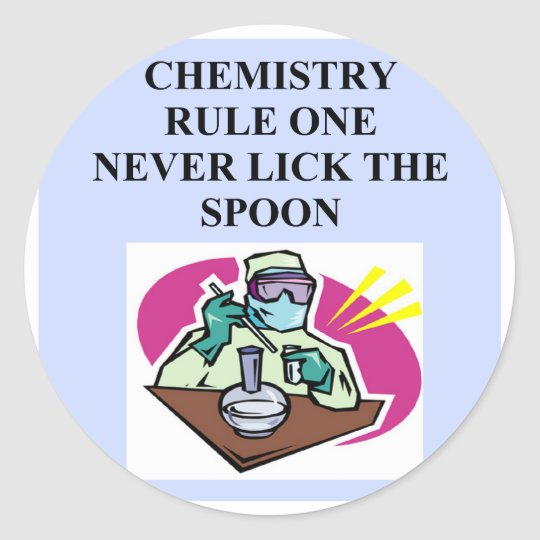 chemistry: never lick the spoon classic round sticker