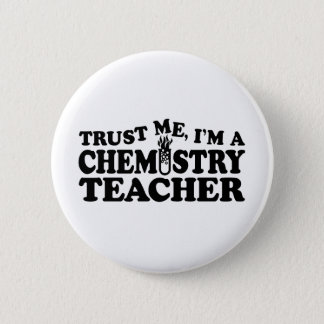 Chemistry Teacher 6 Cm Round Badge