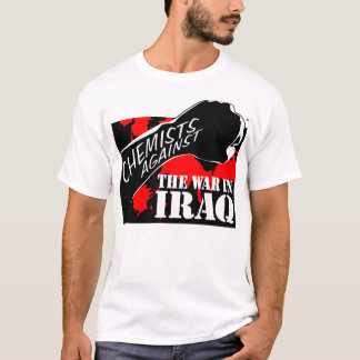 Chemists Against the War in Iraq T-Shirt