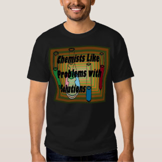 Chemists Chemistry Beakers Test Tubes Solutions 8 T-shirts