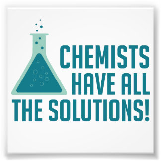 Chemists Have All The Solutions Photograph