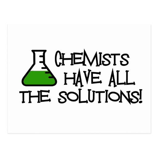 Chemists Have All The Solutions Post Card