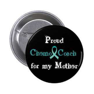 Chemo Coach Mother Button