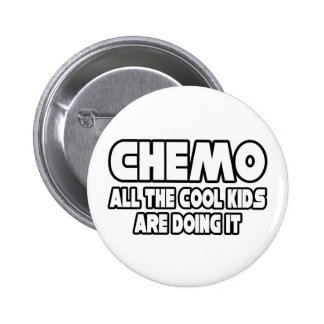 Chemo Cool Kids Pinback Button