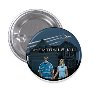 CHEMTRAILS KILL PINBACK BUTTONS