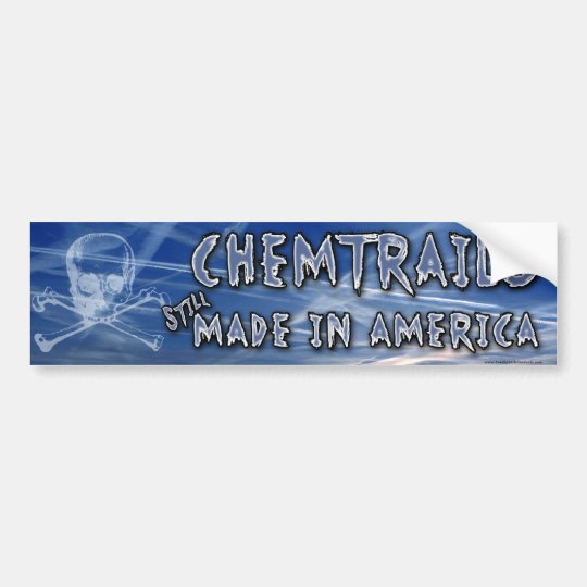 Chemtrails - Made in America Bumper Sticker
