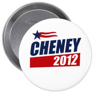 CHENEY 2012 10 CM ROUND BADGE