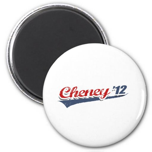 Cheney Team Refrigerator Magnet