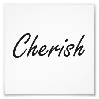 Cherish artistic Name Design Photographic Print