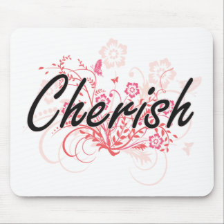 Cherish Artistic Name Design with Flowers Mouse Pad