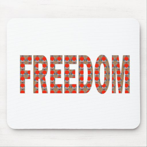 Cherish your FREEDOM: Blessing n RESPONSIBILITY Mouse Pads