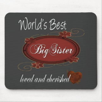 Cherished Big Sister Mouse Pads