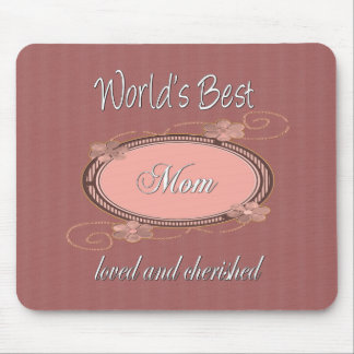Cherished Mom Series Mouse Pad