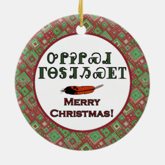 Cherokee Holiday Greetings Ornament