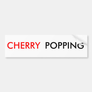 CHERRY, POPPING BUMPER STICKER