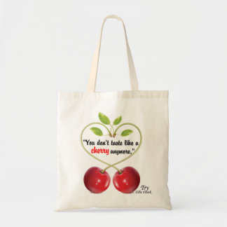 Cherry Quote - Tote Bag