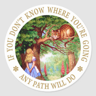 CHESHIRE CAT - ANY PATH WILL DO ROUND STICKER