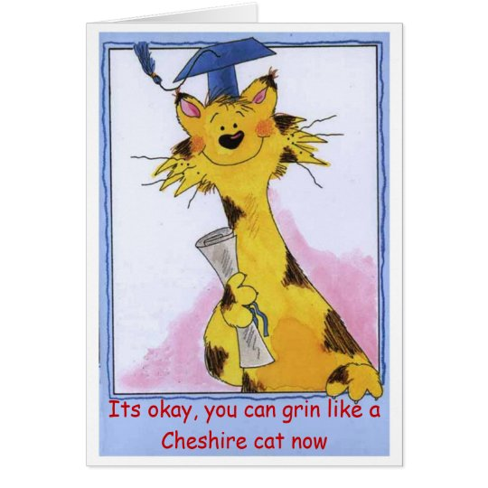 Cheshire Cat Grin - Graduation Card