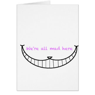 Cheshire Cat Smile Card