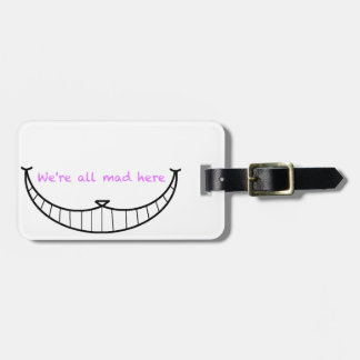 Cheshire Cat Smile Luggage Tag