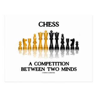 Chess A Competition Between Two Minds (Chess Set) Postcard