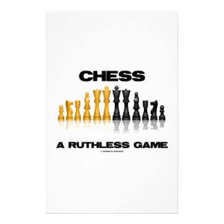 Chess A Ruthless Game (Reflective Chess Set) Custom Stationery