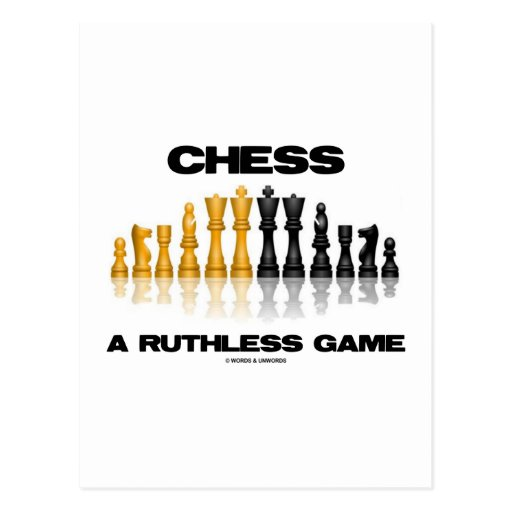 Chess A Ruthless Game (Reflective Chess Set) Postcard