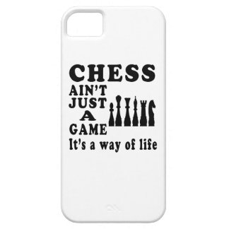 Chess Ain't Just A Game It's A Way Of Life iPhone 5 Cases