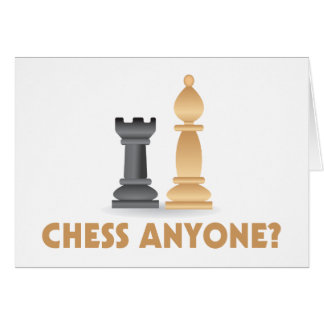Chess Anyone Chess Pieces Card