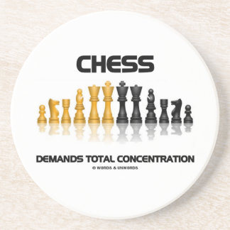 Chess Demands Total Concentration Chess Set Coaster