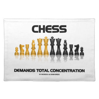 Chess Demands Total Concentration Chess Set Placemats