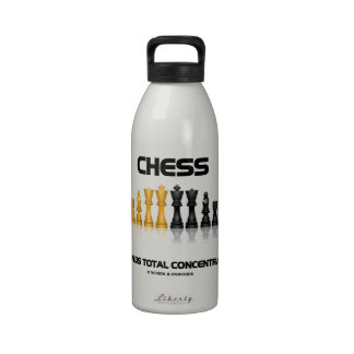 Chess Demands Total Concentration Chess Set Reusable Water Bottles