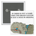 chess game player grand canyon pins