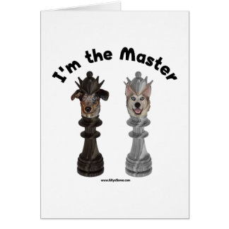 Chess I'm the Master Dog Note Card
