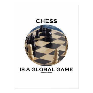 Chess Is A Global Game (Chess Attitude) Postcard