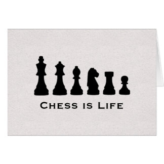Chess is Life Greeting Card