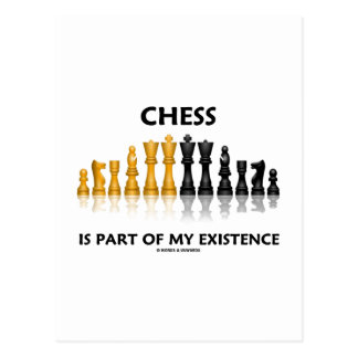 Chess Is Part Of My Existence Reflective Chess Set Postcard