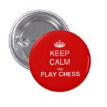 CHESS - keep calm and play chess red Badges