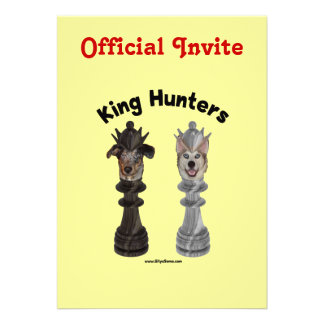 Chess King Hunters Dogs Invites