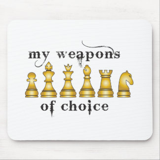 chess, my weapon of choice mouse mat
