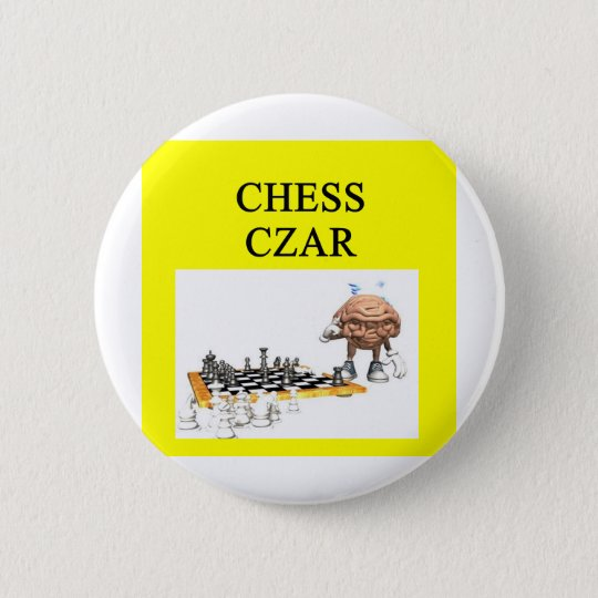 CHESS player joke 6 Cm Round Badge
